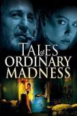 Subtitrare Storie di ordinaria follia (Tales of Ordinary Madn