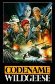 Subtitrare Code Name: Wild Geese (Geheimcode Wildgänse)