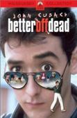 Trailer Better Off Dead...