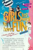 Subtitrare Girls Just Want to Have Fun