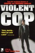 Subtitrare Violent Cop (Sono otoko, kyôbô ni tsuki)