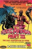 Subtitrare The Toxic Avenger Part III: The Last Temptation of