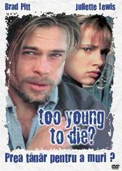 Subtitrare Too Young to Die?