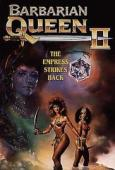 Subtitrare Barbarian Queen II: The Empress Strikes Back