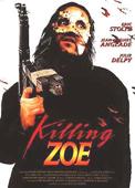 Subtitrare Killing Zoe