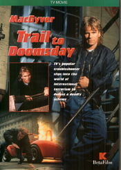 Subtitrare MacGyver: Trail to Doomsday