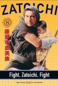Subtitrare Fight, Zatoichi, Fight (Zatôichi kesshô-tabi)