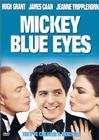Subtitrare Mickey Blue Eyes
