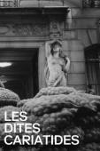 Subtitrare The So-called Caryatids (Les dites cariatides)