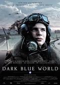Subtitrare Dark Blue World (Tmavomodry svet)