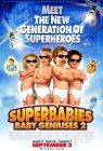 Trailer Superbabies: Baby Geniuses 2