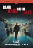 Trailer Bang Bang You're Dead