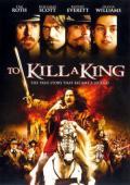 Subtitrare To Kill a King