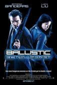 Subtitrare Ballistic: Ecks vs. Sever
