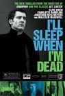 Subtitrare I'll Sleep When I'm Dead