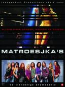 Subtitrare Matroesjka's (Matrioshki) - Sezonul 1