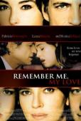 Subtitrare Ricordati di me (Remember Me, My Love)