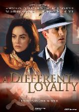 Trailer A Different Loyalty