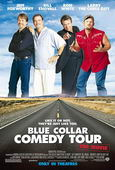 Trailer Blue Collar Comedy Tour: The Movie