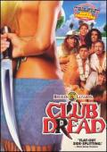 Trailer Broken Lizard's Club Dread