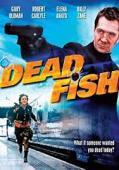 Subtitrare Dead Fish