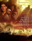 Trailer The Five People You Meet in Heaven
