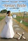 Subtitrare The Syrian Bride (La novia Siria)