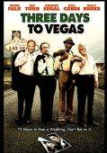 Trailer Three Days to Vegas