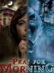 Subtitrare Pray for Morning