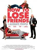 Subtitrare How to Lose Friends & Alienate People