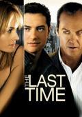 Subtitrare The Last Time