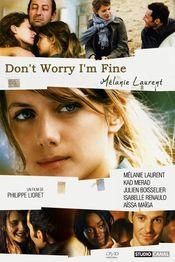 Subtitrare Don't Worry, I'm Fine (Je vais bien, ne t'en fais