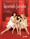 Subtitrare Lipstick Jungle - Season 1