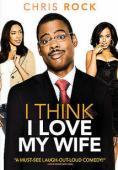 Film I Think I Love My Wife
