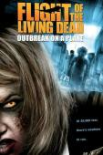 Subtitrare Plane Dead  (Flight of the Living Dead)