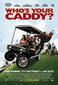 Subtitrare Who's Your Caddy