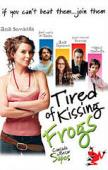 Subtitrare Cansada de besar sapos (Tired of Kissing Frogs)