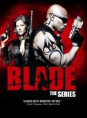 Subtitrare Blade: The Series - First Season