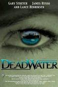 Subtitrare Deadwater (2008)
