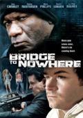 Subtitrare The Bridge to Nowhere