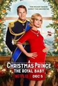 Subtitrare A Christmas Prince: The Royal Baby