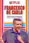 Subtitrare Francesco de Carlo: Cose di Questo Mondo
