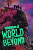 Subtitrare The Walking Dead: World Beyond - Sezonul 1