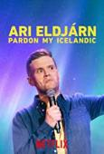 Subtitrare Ari Eldjárn: Pardon My Icelandic