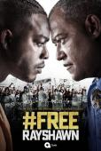 Subtitrare #FreeRayShawn - Sezonul 1