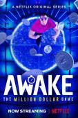 Subtitrare Awake: The Million Dollar Game - Sezonul 1
