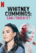 Film Whitney Cummings: Can I Touch It?