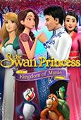 Subtitrare The Swan Princess: Kingdom of Music