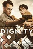 Subtitrare Dignity - Sezonul 1
