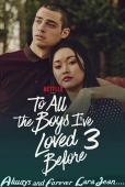 Film To All the Boys: Always and Forever, Lara Jean